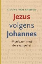 Lieuwe van Kampen Jezus volgens Johannes
