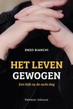 Enzo Bianchi , Het leven gewogen
