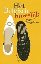 Marc  Reugebrink Het Belgisch huwelijk