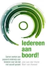 Bart van Kessel Jos van der Horst, Iedereen aan boord!