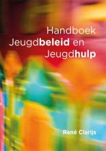 René Clarijs , Handboek jeugdbeleid en jeugdhulp