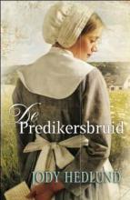 Jody  Hedlund De predikersbruid
