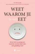 An  Beazar, Nele  Callewaert Weet waarom je (te veel) eet