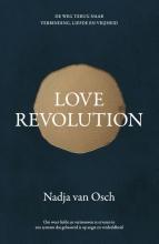 Nadja van Osch , Love revolution
