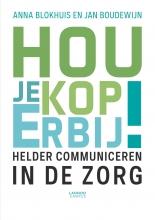 Jan S. Boudewijn Anna Blokhuis, Hou je kop erbij!