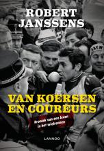 Robert Janssens , Van koersen en coureurs
