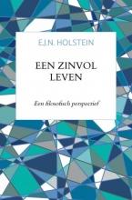 E.J.N.  Holstein Een zinvol leven