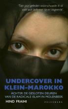 Fraihi Hind , Undercover in Klein-Marokko