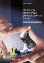 Renze  Salet Opsporing, tegenspraak en veranderende frames