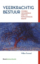 Willem Trommel , Veerkrachtig bestuur