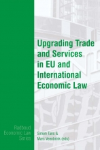 , Upgrading Trade and Services in EU and International Economic Law
