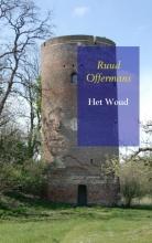 Ruud  Offermans Het Woud