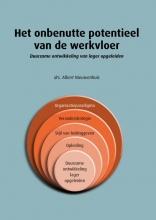 Albert Nieuwenhuis , Het onbenutte potentieel van de werkvloer