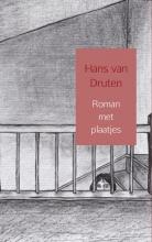Hans  van Druten Roman met plaatjes