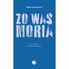 Marie Doutrepont , Zo was Moria