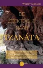 Wendy Gillissen , De zoektocht naar Tzanata