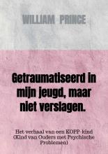 William Prince , Het verhaal van een mantelzorger