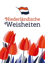 , Niederländische Weisheiten