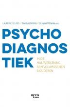 Tim Bastiaens Laurence Claes  Cilia Witteman, Psychodiagnostiek in de hulpverlening aan volwassenen en ouderen