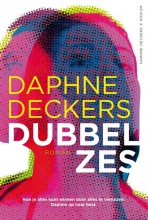 Daphne Deckers , Dubbel zes