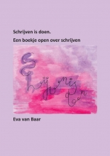 Eva Van Baar , Schrijfboek Schrijven is doen
