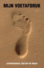 Raf De Roeck , Mijn voetafdruk