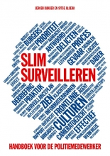 Jeroen  Bakker, Sytse  Algera Veilig maken Slim surveilleren
