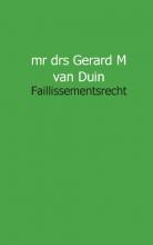 Duin, Gerard M. van Faillissement