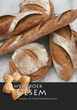 Nederlands Bakkerij Centrum Werkboek Desem