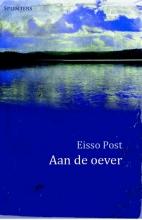 Eisso Post , Aan de oever