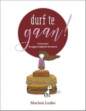 Marion  Lutke Durf te gaan!