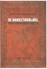 Bert Van Wassenhove , De marketingbijbel voor een digitale wereld