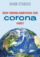 Mark Eyskens , Een wereldbeving die Corona heet