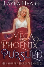 Layla Heart , Omega Phoenix: Pursued