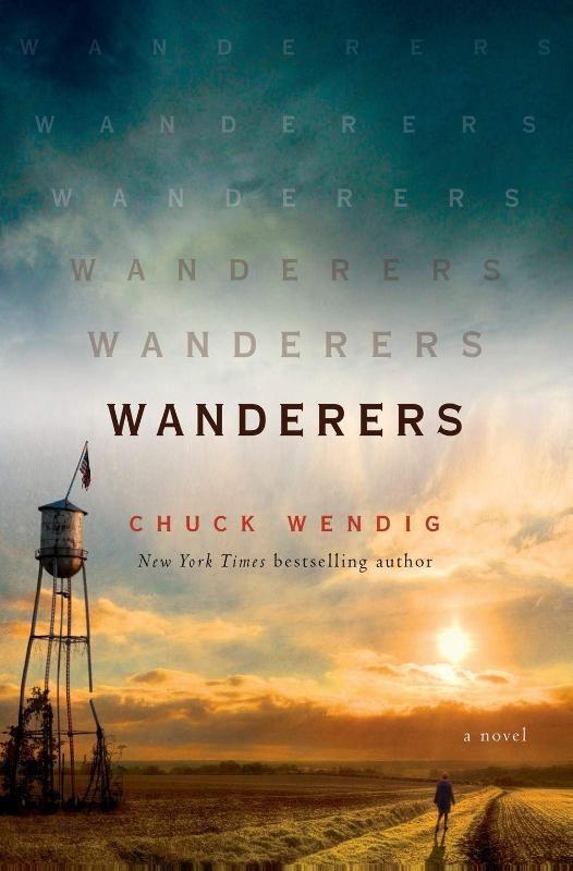 CHUCK WENDIG,WANDERERS