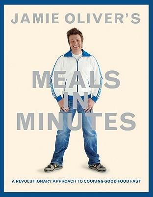 Jamie Oliver,Jamie Oliver`s Meals in Minutes