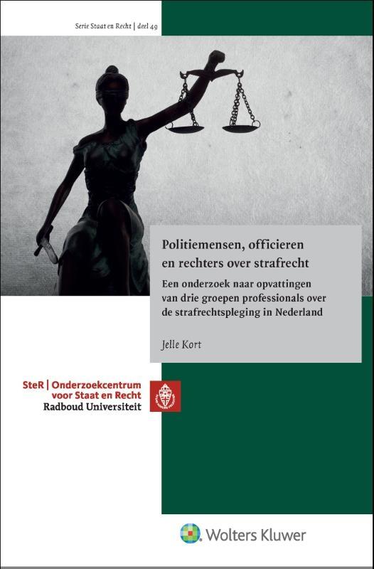 ,Politiemensen, officieren en rechters over strafrecht