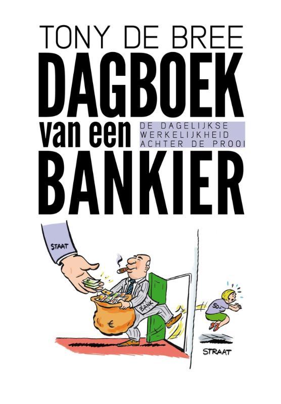 Tony de Bree,Dagboek van een bankier