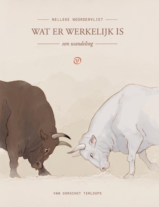 Nelleke Noordervliet,Wat er werkelijk is