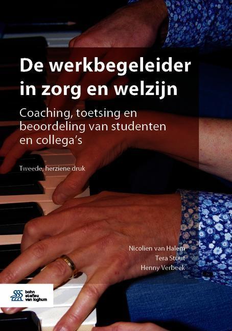 Nicolien van Halem, Tera Stuut, Henny Verbeek,De werkbegeleider in zorg en welzijn