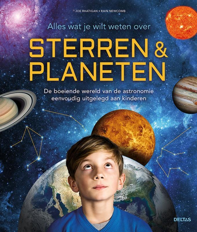 Joe Rhatigan, Rain Newcomb,Alles wat je wilde weten over sterren & planeten
