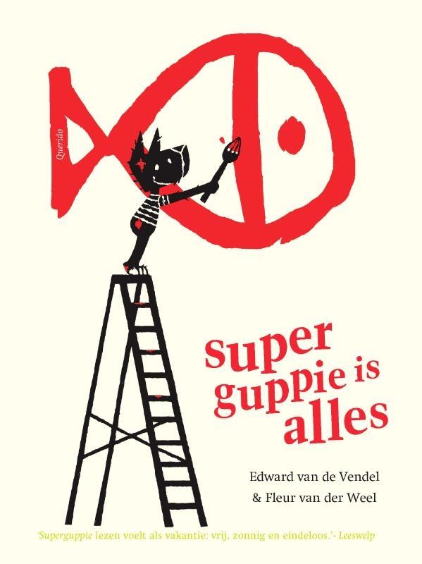 Edward van de Vendel,Superguppie is alles