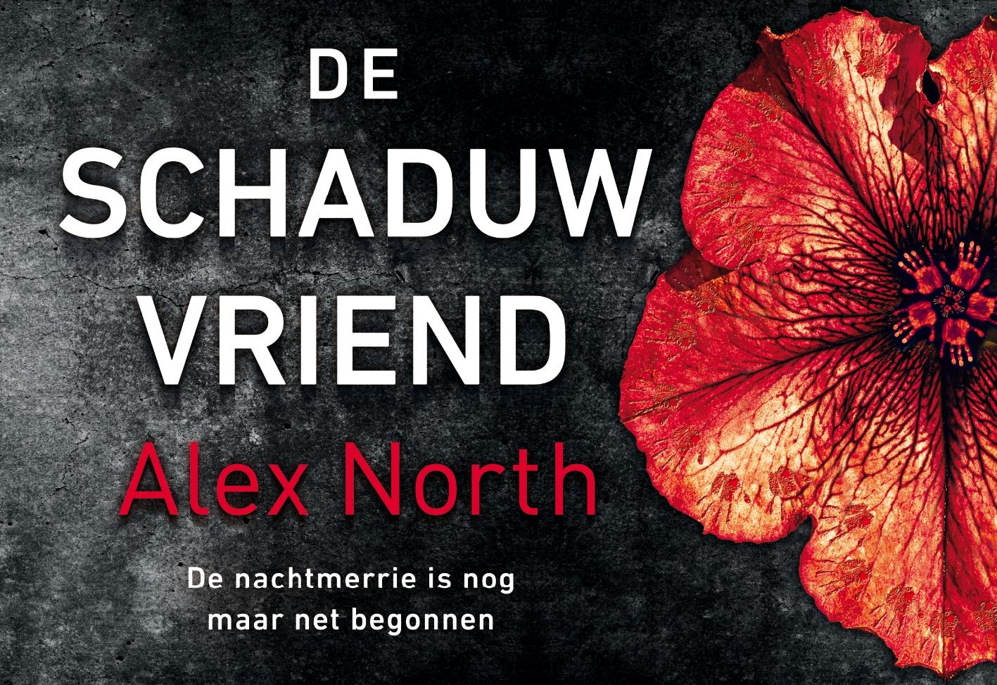 Alex North,De schaduwvriend