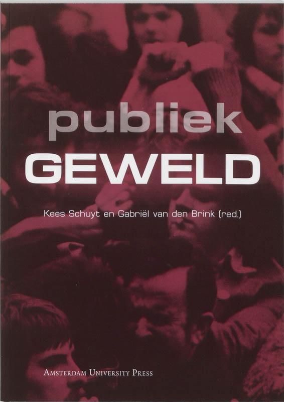 ,Publiek geweld