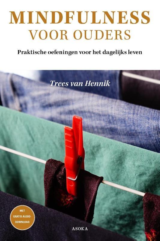 Trees van Hennik,Mindfulness voor ouders