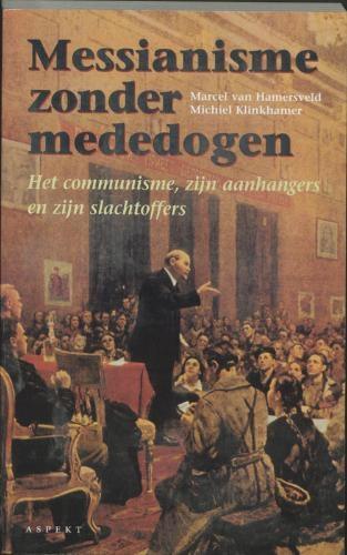 M. van Hamersveld, M. Klinkhamer,Messianisme zonder mededogen