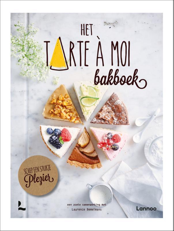 Tarte à Moi, Laurence Bemelmans,Het Tarte à Moi Bakboek