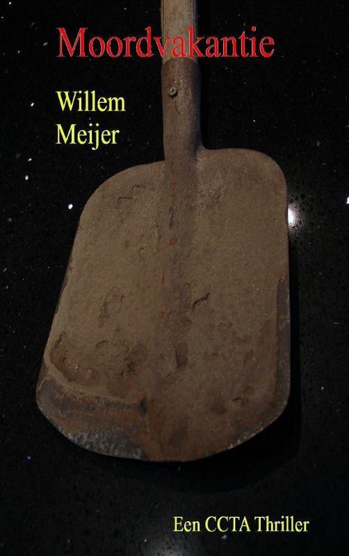 Willem Meijer,Moordvakantie