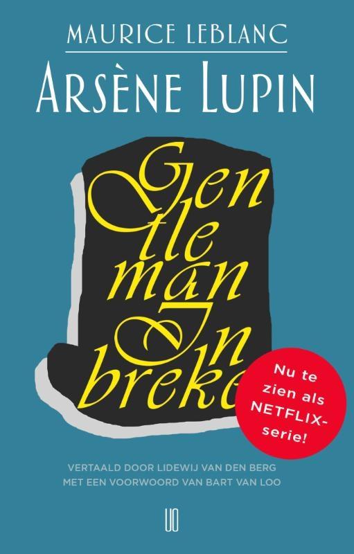 Maurice Leblanc,Arsène Lupin, gentleman inbreker