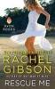 Gibson, Rachel,Rescue Me